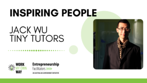Inspiring People - Jack Wu from Tiny Tutors