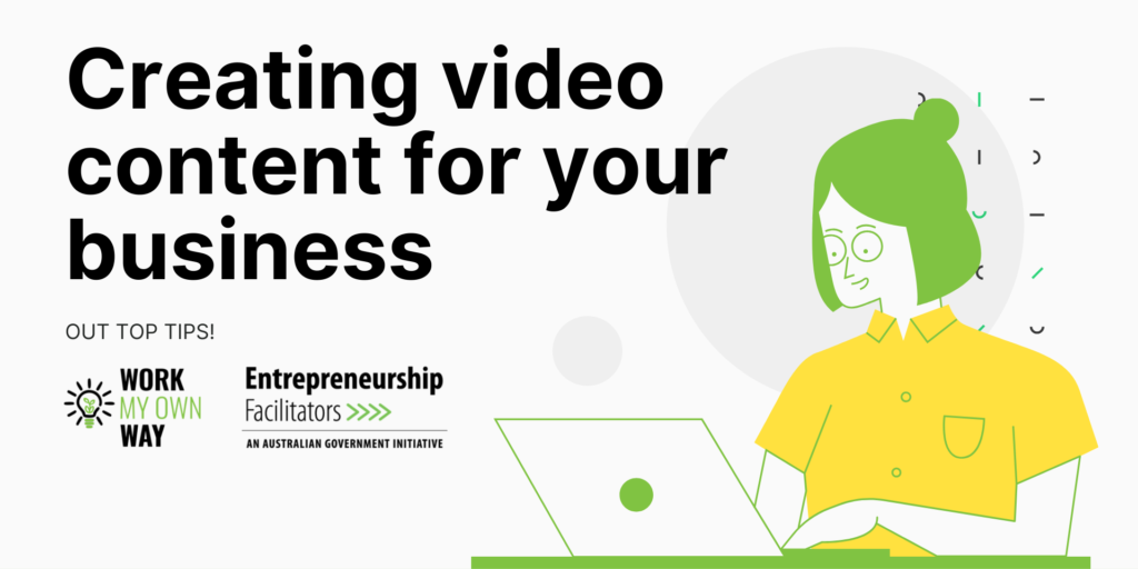 Our tips for creating video content for your business