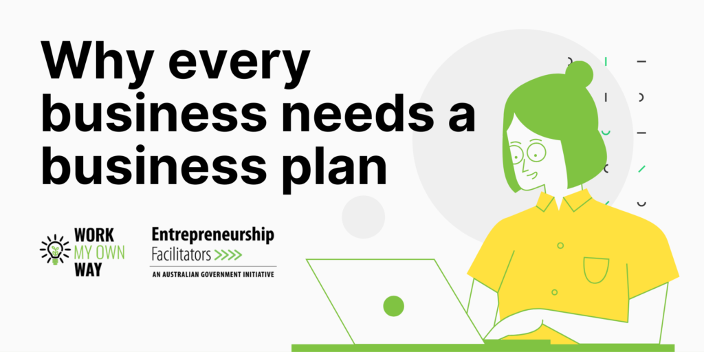 Develop a business plan with Work My Own Way